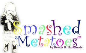 SmashedMetatoes
